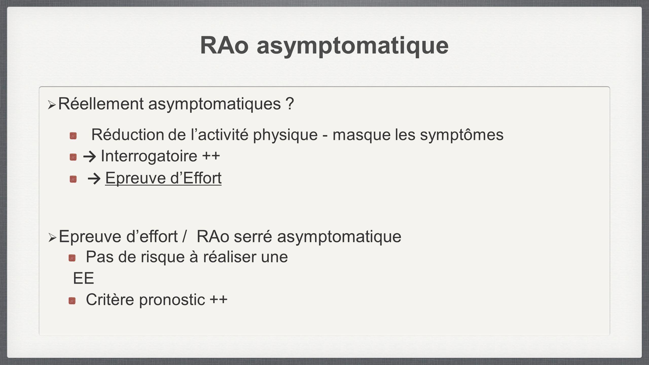 RAo asymptomatique Réellement asymptomatiques