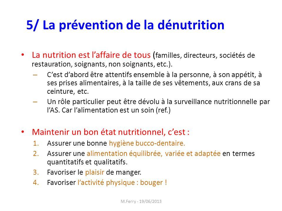 5/ La prévention de la dénutrition