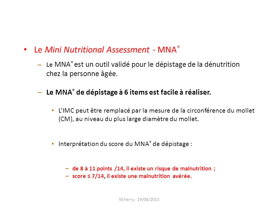 Le Mini Nutritional Assessment - MNA®