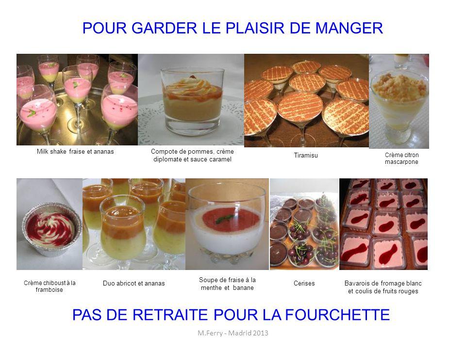 POUR GARDER LE PLAISIR DE MANGER