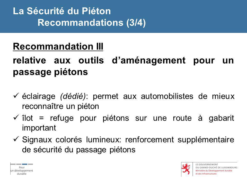 La Sécurité du Piéton Recommandations (3/4)