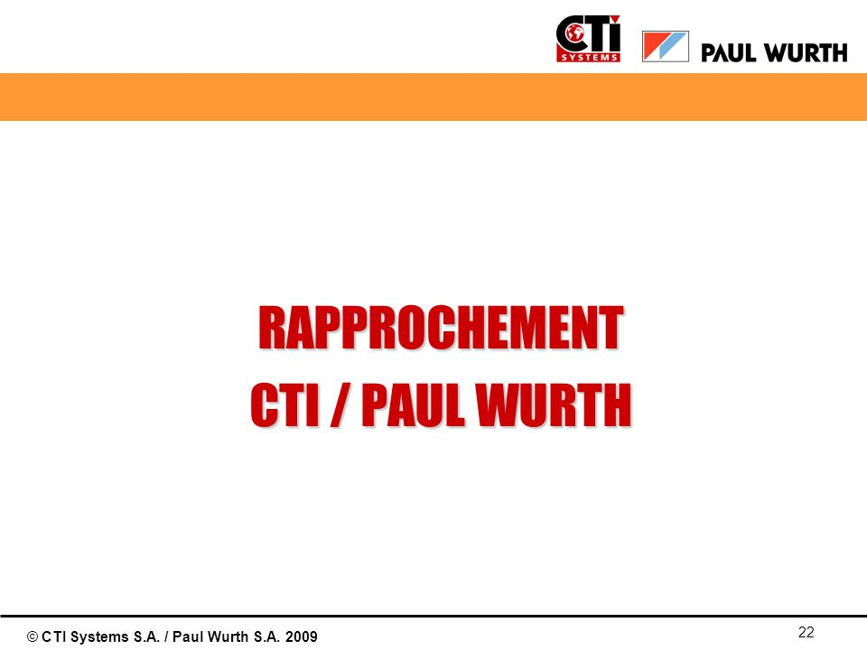 01/04/2017 RAPPROCHEMENT CTI / PAUL WURTH © Paul Wurth