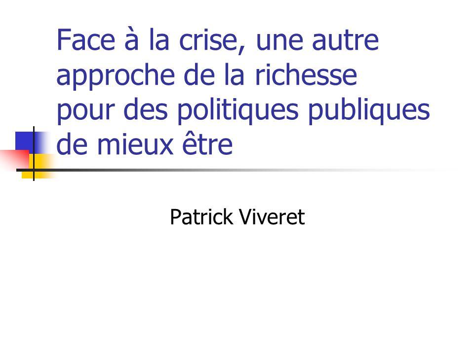 Face à la crise, une autre approche de la richesse pour des politiques publiques de mieux être