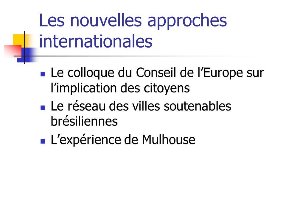 Les nouvelles approches internationales