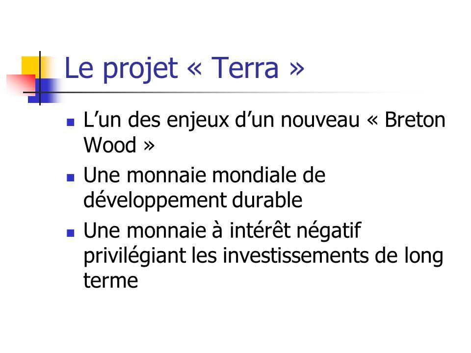 Le projet « Terra » L'un des enjeux d'un nouveau « Breton Wood »