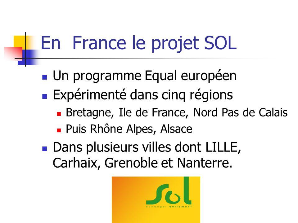 En France le projet SOL Un programme Equal européen