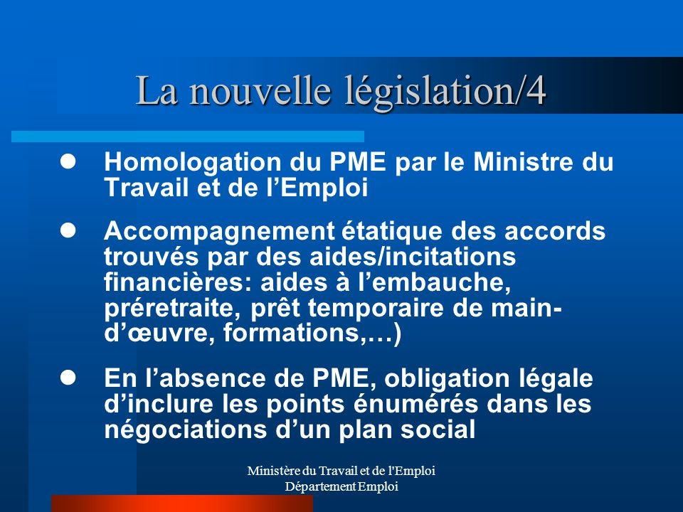 La nouvelle législation/4