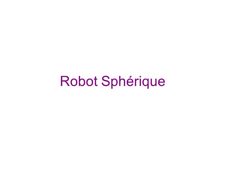 Robot Sphérique