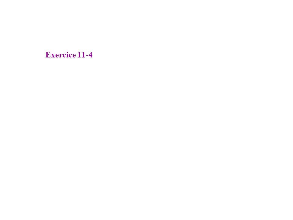 Exercice 11-4