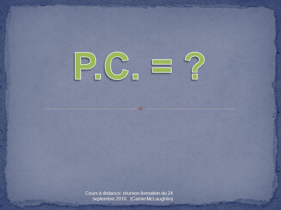 P.C. = Cours à distance: réunion-formation du 24 septembre 2010. (Carole McLaughlin)
