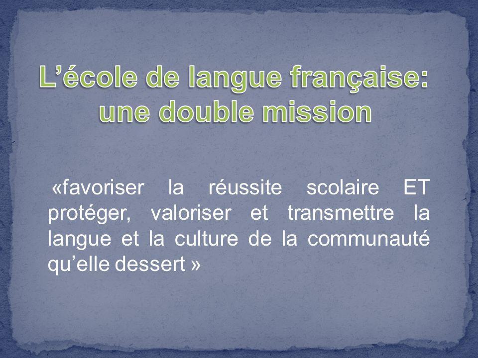 L'école de langue française: une double mission