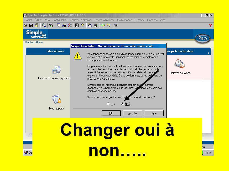 Changer oui à non…..