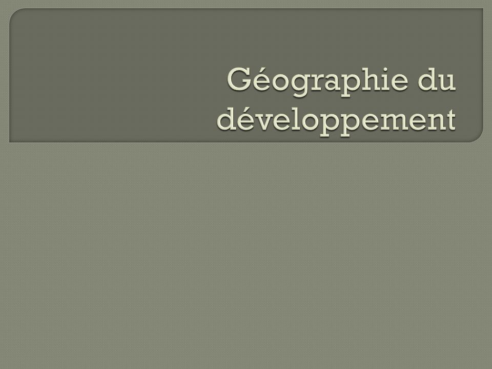 Géographie du développement
