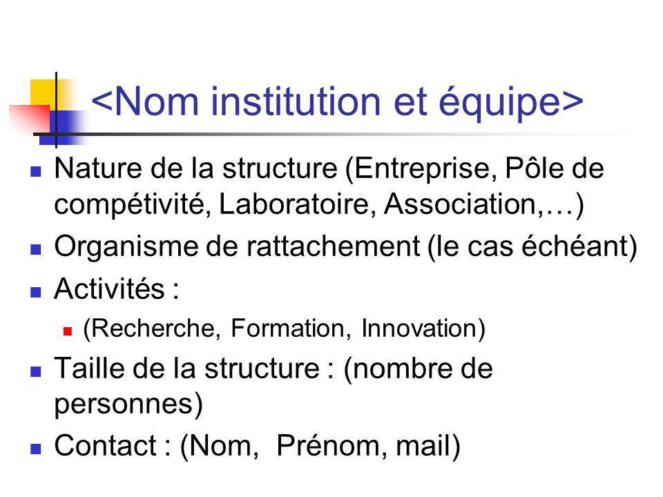 <Nom institution et équipe>