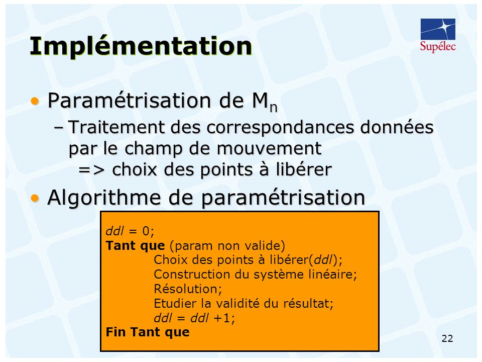 Implémentation Paramétrisation de Mn Algorithme de paramétrisation