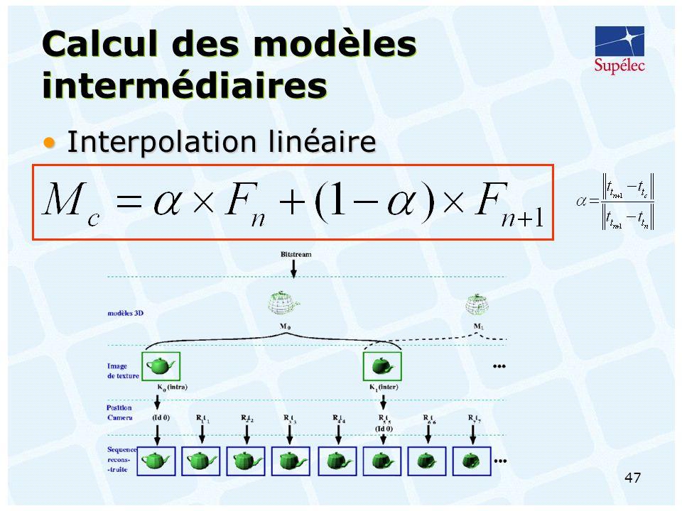 Calcul des modèles intermédiaires