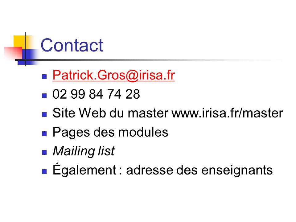 Contact Patrick.Gros@irisa.fr 02 99 84 74 28