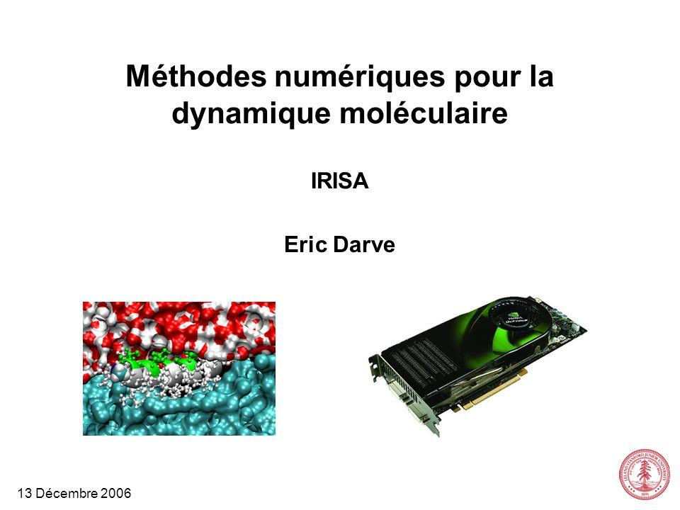 Méthodes numériques pour la dynamique moléculaire IRISA