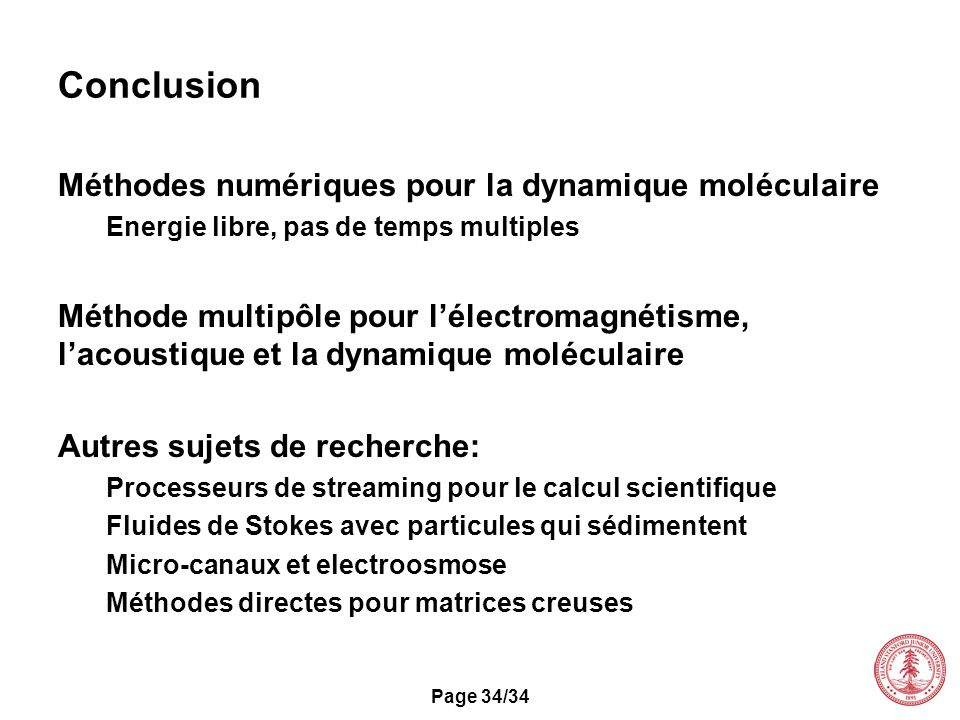 Conclusion Méthodes numériques pour la dynamique moléculaire