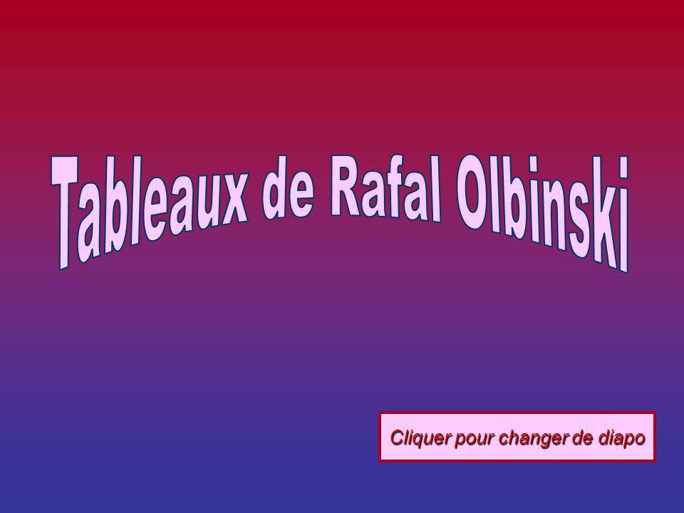 Tableaux de Rafal Olbinski