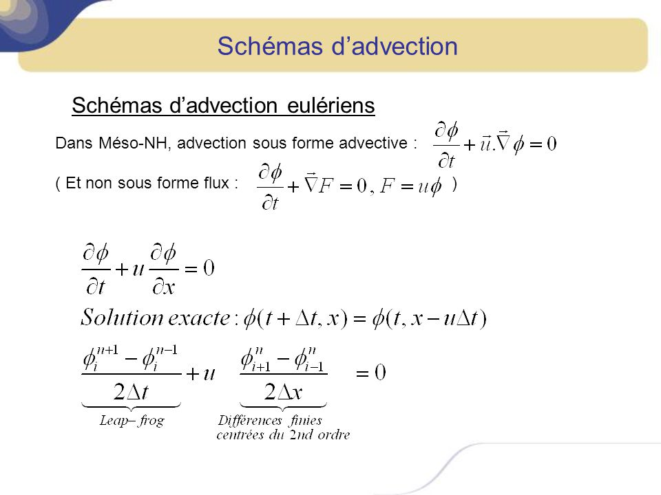 Schémas d'advection Schémas d'advection eulériens