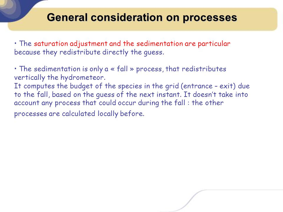 General consideration on processes