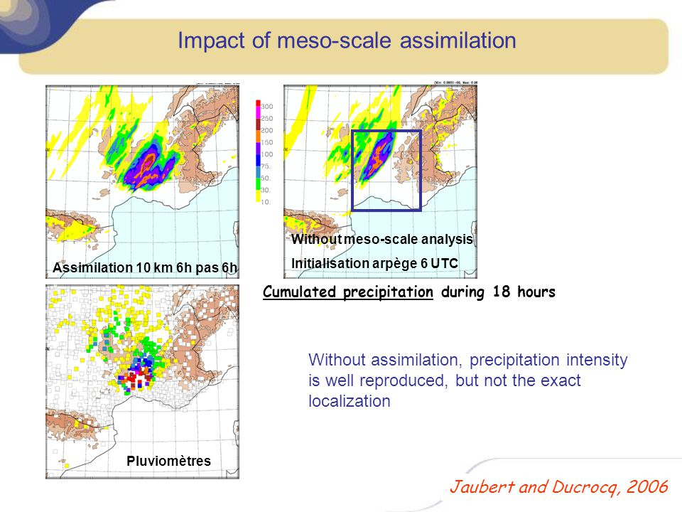Impact of meso-scale assimilation
