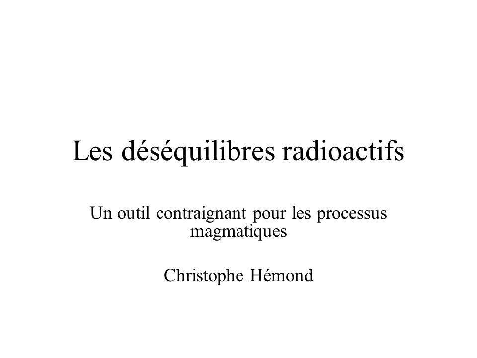 Les déséquilibres radioactifs