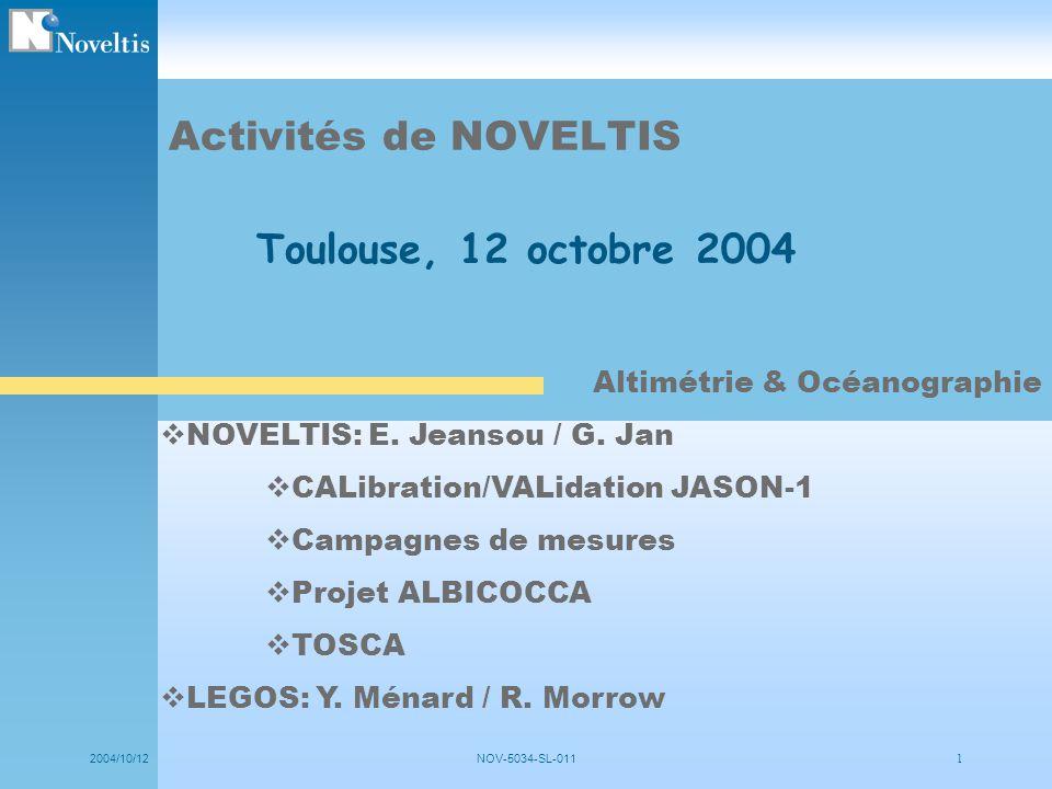 Activités de NOVELTIS Toulouse, 12 octobre 2004
