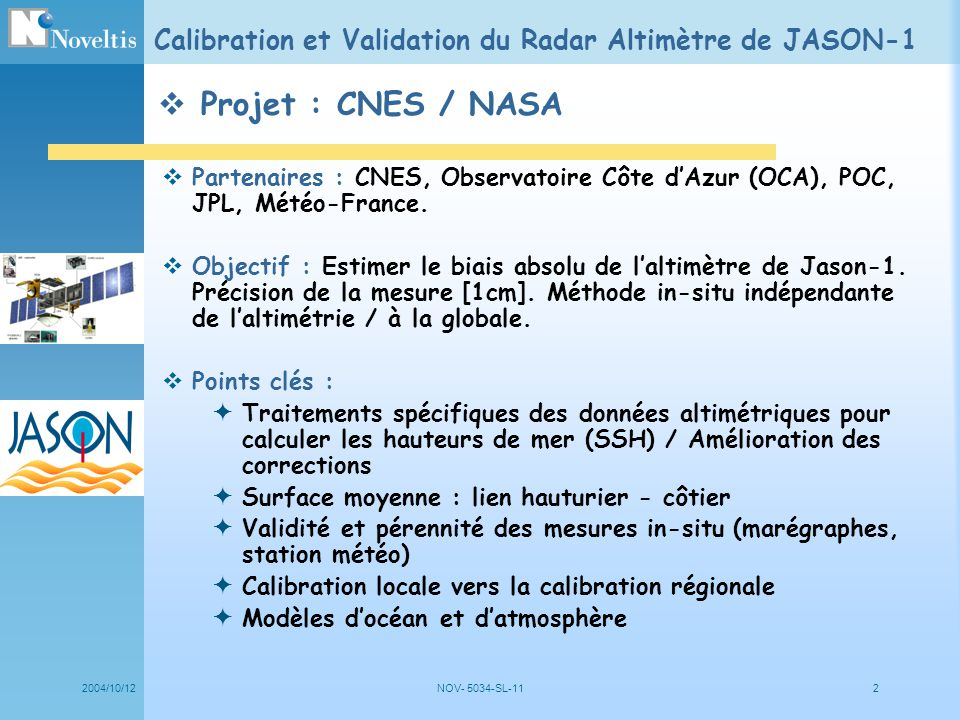 Calibration et Validation du Radar Altimètre de JASON-1