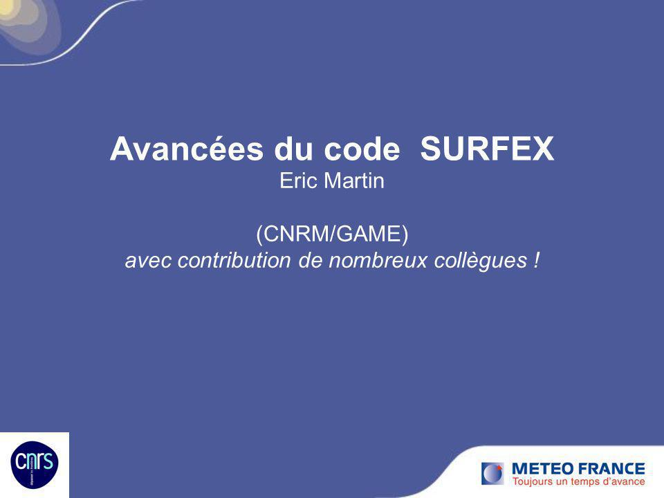 Avancées du code SURFEX