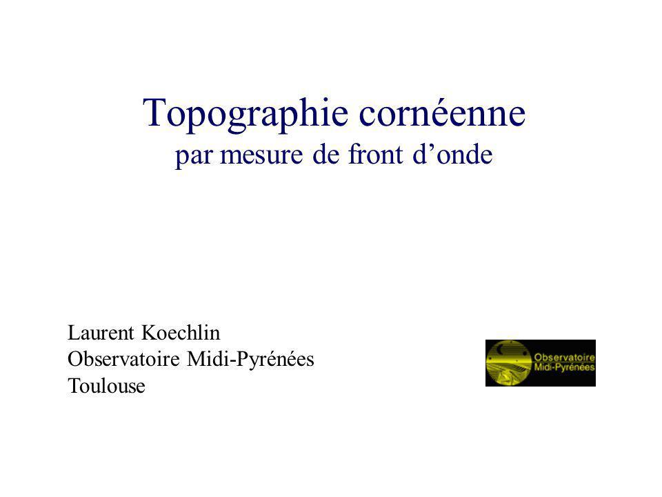 Topographie cornéenne par mesure de front d'onde