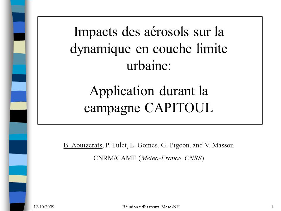 Impacts des aérosols sur la dynamique en couche limite urbaine: