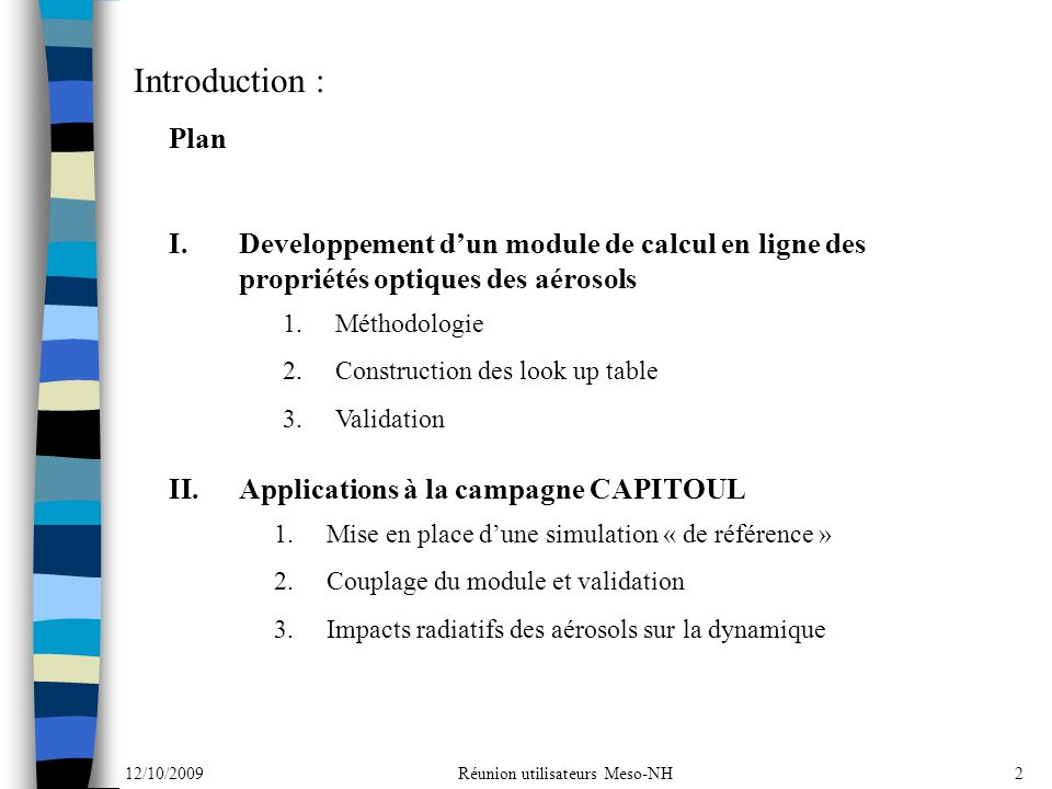 Introduction : Plan. Developpement d'un module de calcul en ligne des propriétés optiques des aérosols.