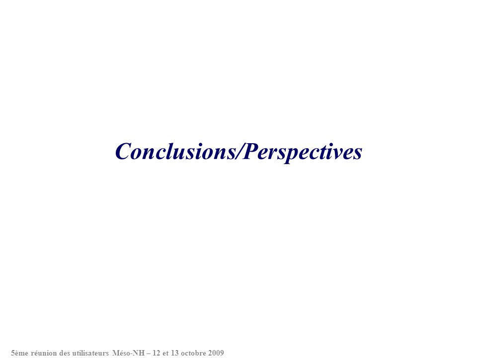 Conclusions/Perspectives