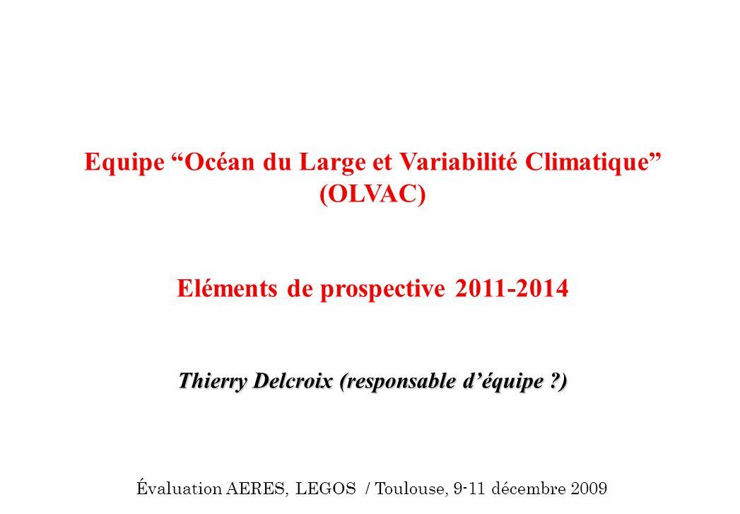 Equipe Océan du Large et Variabilité Climatique (OLVAC)