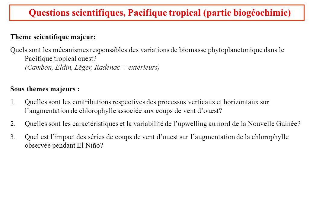 Questions scientifiques, Pacifique tropical (partie biogéochimie)
