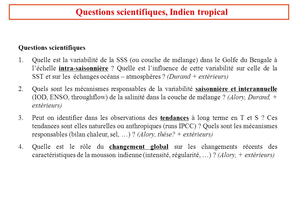 Questions scientifiques, Indien tropical