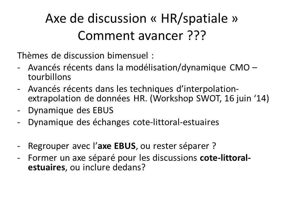 Axe de discussion « HR/spatiale » Comment avancer