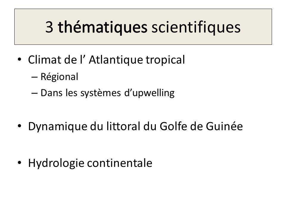 3 thématiques scientifiques