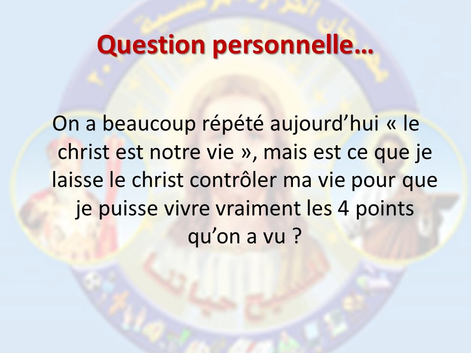 Question personnelle…