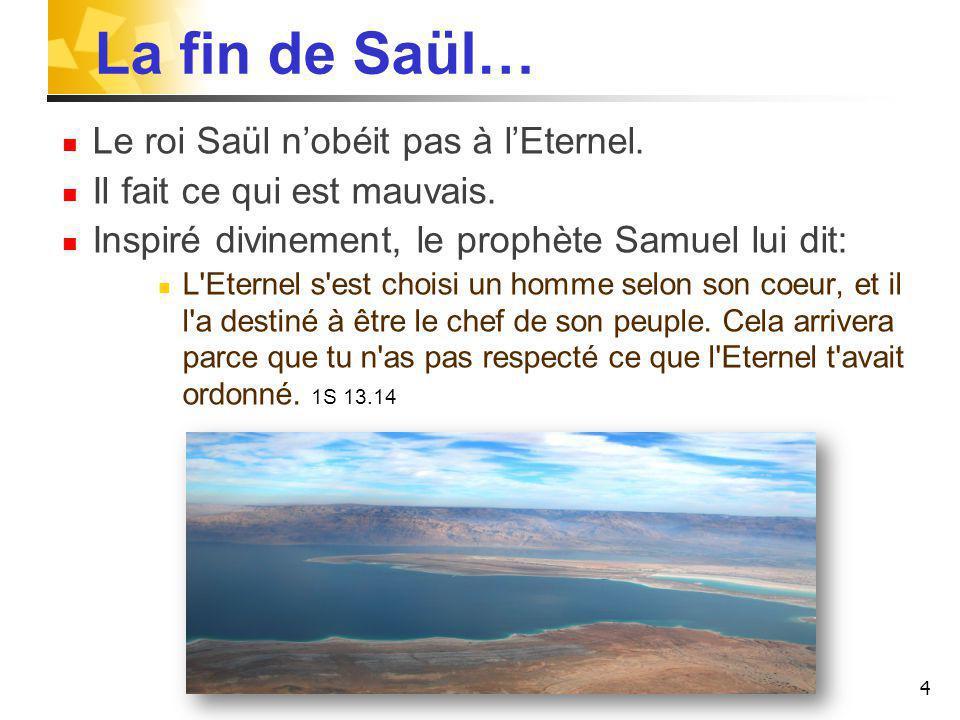 La fin de Saül… Le roi Saül n'obéit pas à l'Eternel.