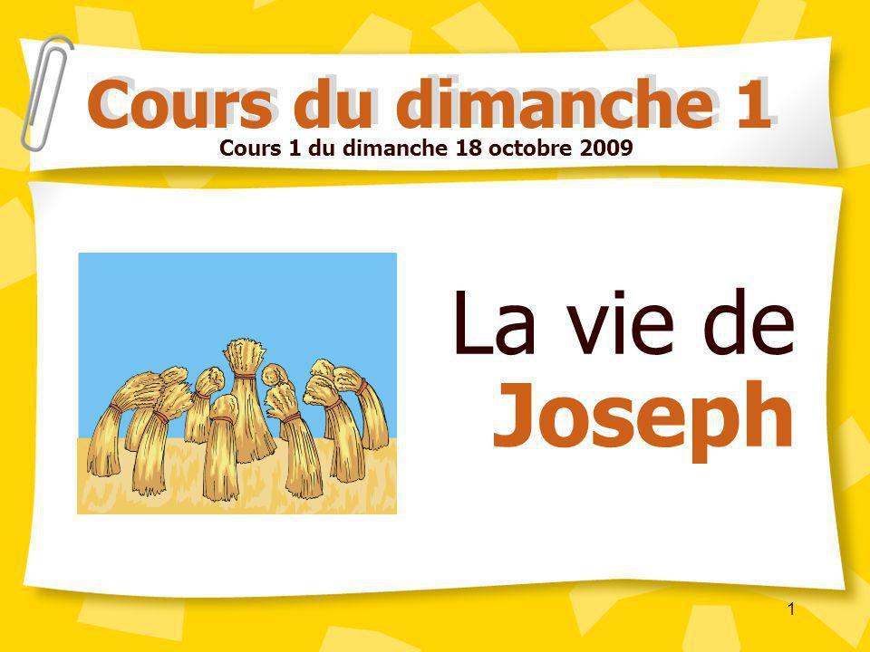 La vie de Joseph Cours du dimanche 1