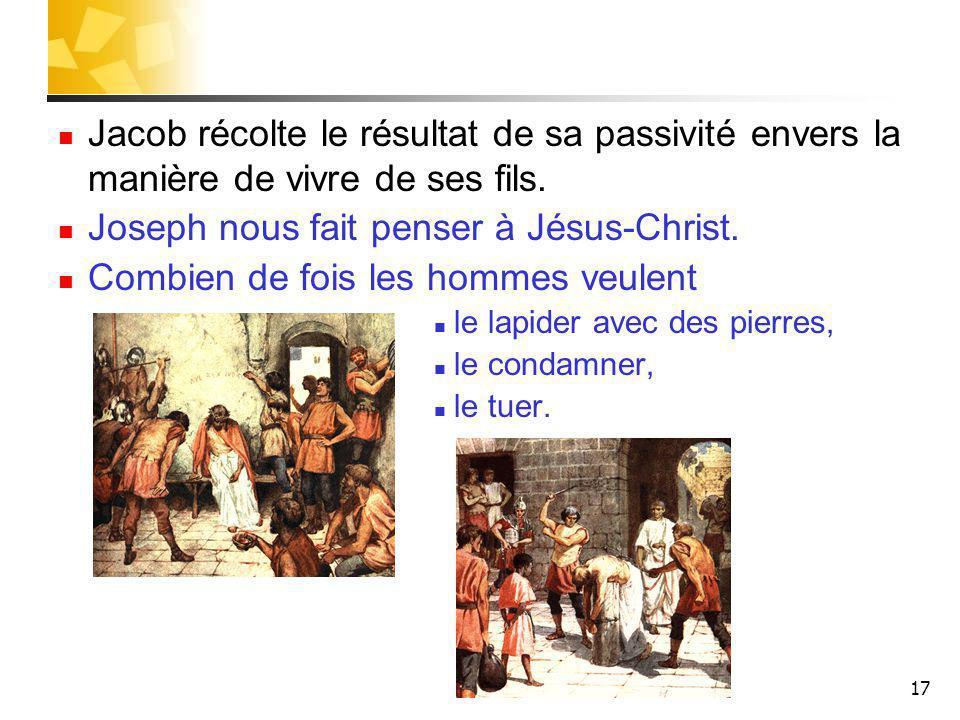 Joseph nous fait penser à Jésus-Christ.