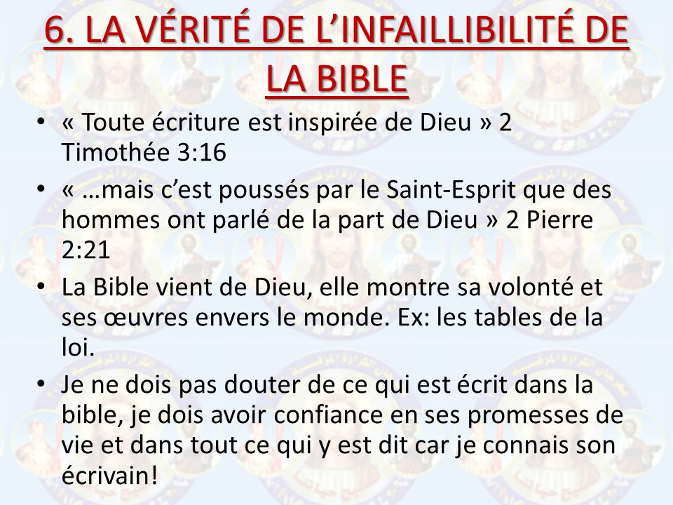 6. LA VÉRITÉ DE L'INFAILLIBILITÉ DE LA BIBLE