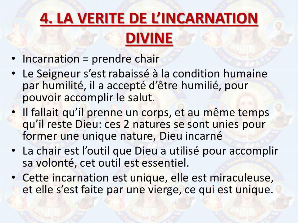 4. LA VERITE DE L'INCARNATION DIVINE