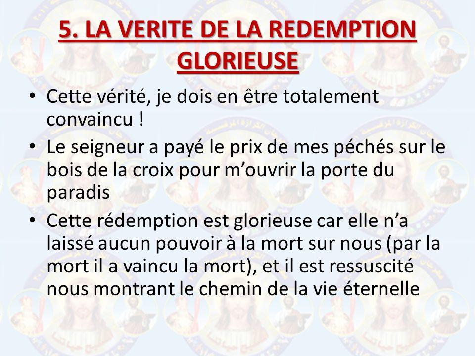 5. LA VERITE DE LA REDEMPTION GLORIEUSE