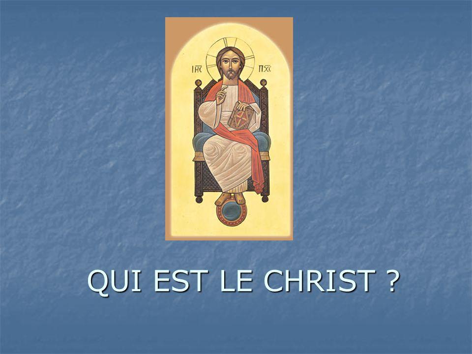 QUI EST LE CHRIST