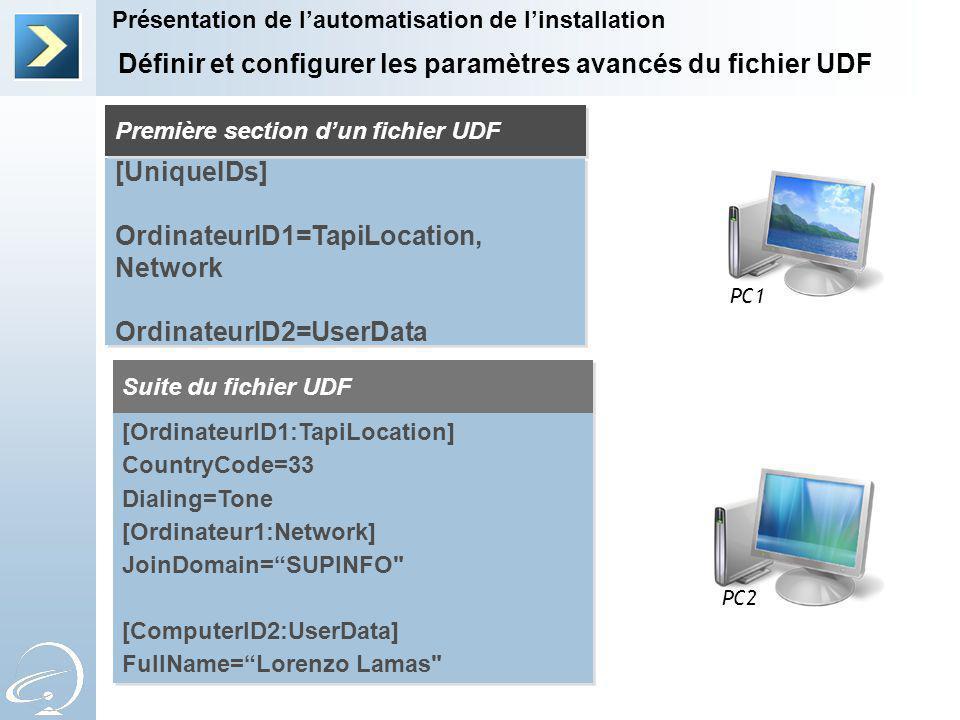 Définir et configurer les paramètres avancés du fichier UDF