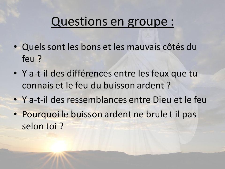 Questions en groupe : Quels sont les bons et les mauvais côtés du feu